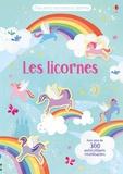 Melanie Mikecz et Hannah Watson - Les licornes - Avec plus de 300 autocollants réutilisables.