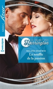 Melanie Milburne - Le souffle de la passion.