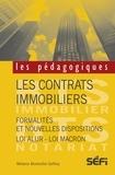 Mélanie Monteillet Geffroy - Les contrats immobiliers - Formalités et nouvelles dispositions - Loi Alur - Loi Macron.