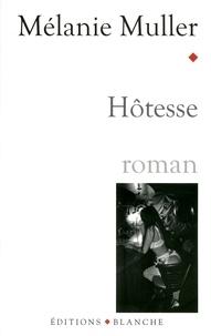 Mélanie Muller - L'hôtesse.