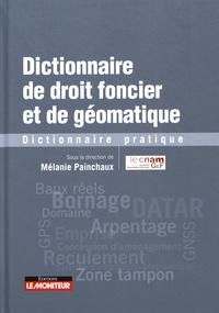 Dictionnaire de droit foncier et de géomatique - Dictionnaire pratique.pdf