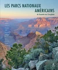 Melanie Pawlitzki et Sabine von Kienlin - Les parcs nationaux américains - De Yosemite aux Everglades.