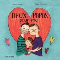 Mélanie Perreault et Amélie Montplaisir - Deux papas pour moi.