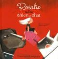 Mélanie Perreault et Marion Arbona - Rosalie entre chien et chat.