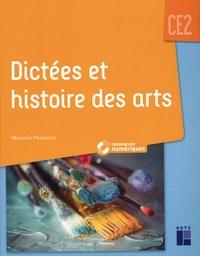 Mélanie Pouëssel - Dictées et histoire des arts CE2. 1 CD audio
