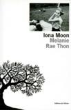 Melanie Rae Thon - Iona Moon.