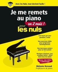 Livres gratuits à télécharger sur ipad Je me remets au piano en 2 mois pour les nuls DJVU RTF FB2 9782412048023 (French Edition) par Mélanie Renaud