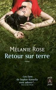 Melanie Rose - Retour sur terre.