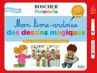 Mélanie Roubineau - Mon livre-ardoise des dessins magiques - Pour découvrir les nombres et les formes. Avec 1 feutre à eau.
