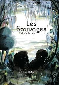 Mélanie Rutten - Les sauvages.