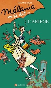 Melanie Saves - Melanie m'a dit... L'Ariège.