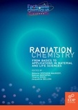 Mélanie Spotheim-Maurizot et Mehran Mostafavi - Radiation chemistry - From basics to applications in material and life sciences.