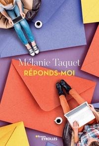 Mélanie Taquet - Réponds-moi.