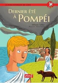 Mélanie Tellier - Dernier été à Pompéi.