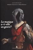 Mélanie Traversier et Alban Ramaut - La musique a-t-elle un genre ?.