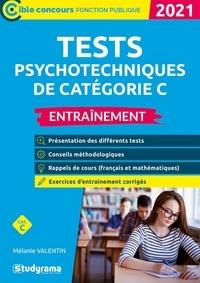 Mélanie Valentin - Tests psychotechniques de catégorie C - Entraînement.