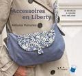 Mélanie Voituriez - Accessoires en Liberty.