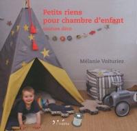 Mélanie Voituriez - Petits riens pour chambre d'enfant - Couture déco.