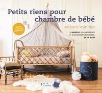 Mélanie Voituriez - Petits riens pour chambre de bébé.