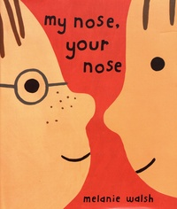 Melanie Walsh - My Nose, Your Nose.