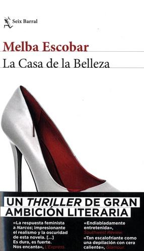 Melba Escobar - La Casa de la Belleza.