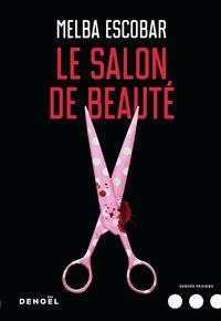 Melba Escobar - Le Salon de beauté.