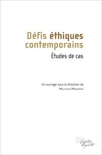 Melchior Mbonimpa - Défis éthiques contemporains - Etudes de cas.