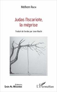 Checkpointfrance.fr Judas l'Iscariote, la méprise Image
