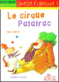 Méli Marlo et Frédéric Pillot - Le cirque Patatrac.