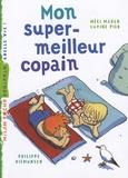 Méli Marlo et Savine Pied - Mon super-meilleur copain.