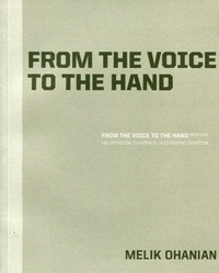 Melik Ohanian - From the voice to the hand - Paris 2008.
