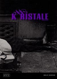 Melik Ohanian - Kristale company - Avec un livret.
