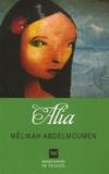 Mélika Abdelmoumen - Alia.