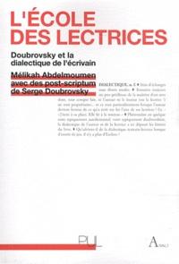 Mélika Abdelmoumen - L'école des lectrices : Doubrovsky et la dialectique de l'écrivain.
