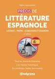 Mélina Ayanniotakis - Précis de littérature espagnole - Licence - Prépas - Concours et Examens.