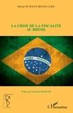Melina de Souza Rocha Lukic - La crise de la fiscalité au Brésil.