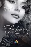Mélina Dicci - La femme sous les projecteurs - Dans l'ombre d'Emma, tome 2.