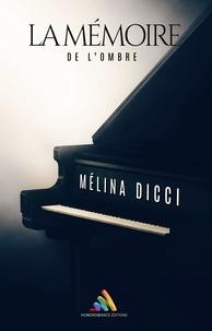Mélina Dicci - La mémoire de l'ombre - Roman lesbien, livre lesbien fantastique.