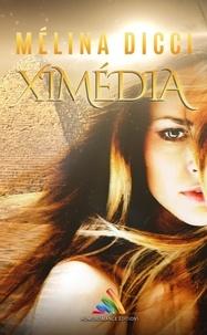 Mélina Dicci - Ximédia.