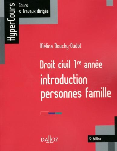 Droit civil 1re année. Introduction Personnes Famille 5e édition