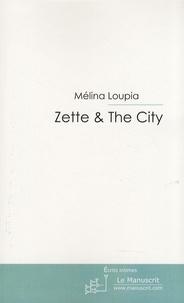 Mélina Loupia - Zette & The City.