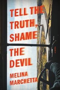 Melina Marchetta - Tell the Truth, Shame the Devil.