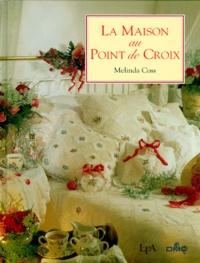 Melinda Coss - La maison au point de croix.