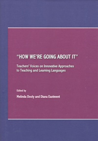 """Melinda Dooly - """"How We're Going About it"""" - Teachers' Voices on Innovative Approaches to Teaching and Learning Languages."""