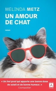 Livres de téléchargement Rapidshare Un amour de chat FB2 par Melinda Metz 9782377354115