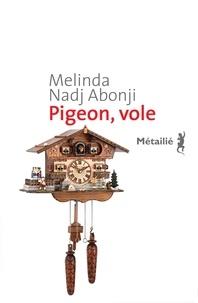 Melinda Nadj Abonji - Pigeon, vole.