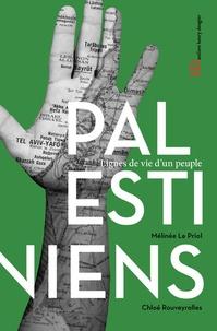 Mélinée Le Priol et Chloé Rouveyrolles - Les Palestiniens.