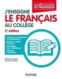 Mélinée Simonot et Karine Veillas - J'enseigne le français au collège.