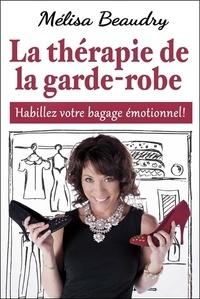 La thérapie de la garde-robe - Habillez votre bagage émotionnel!.pdf