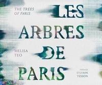 Melisa Teo - Les arbres de Paris.
